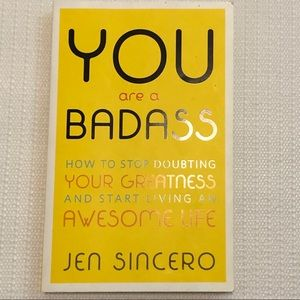 Other - You Are A Badass by Jen Sincero